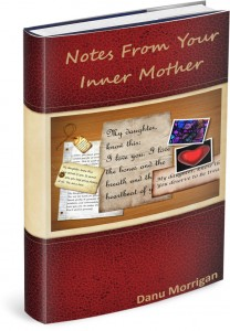 Notes From Your Inner Mother