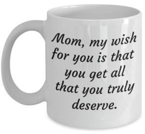 MomTrulyDeserve
