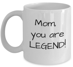 MomYouAreLegend